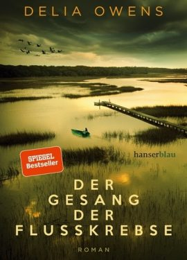 Delia Owens – Der Gesang der Flusskrebse